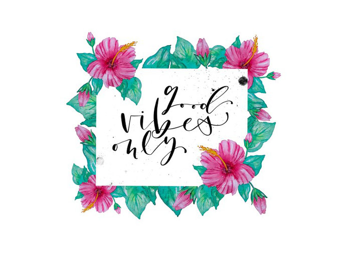 Handlettering mit Blumen Rahmen: good vibes only