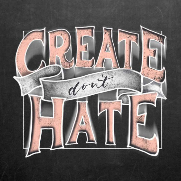 create don't hate - Handlettering digital im chalklook