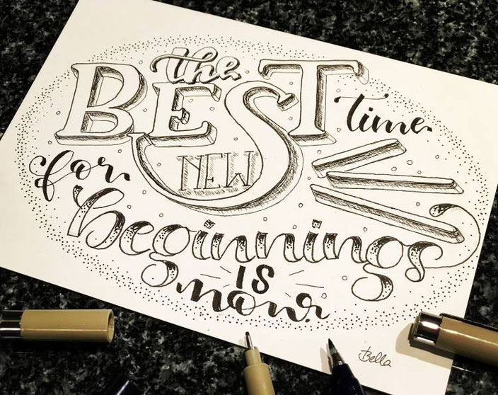 Handlettering von bellalettern für die Letter Lovers: the best time for new beginnings is now