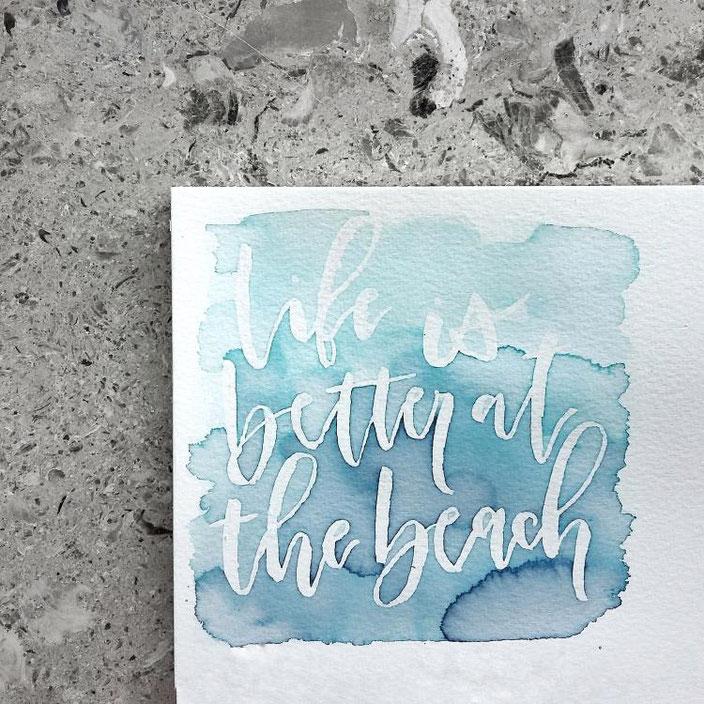 life is better at the beach - Brushlettering von lisa_pisa_lettering bei den Letter Lovers