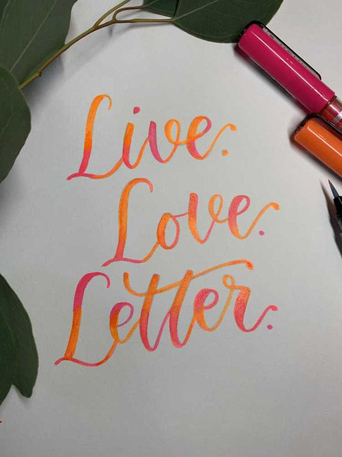 Live - Love - Letter - Handlettering mit Blending in neon