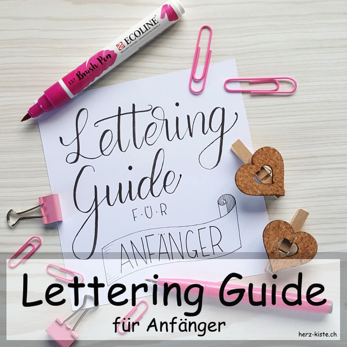 Lettering Guide für Anfänger - erfahre in diesem Artikel alles was du wissen musst, um mit Handlettering zu beginnen!