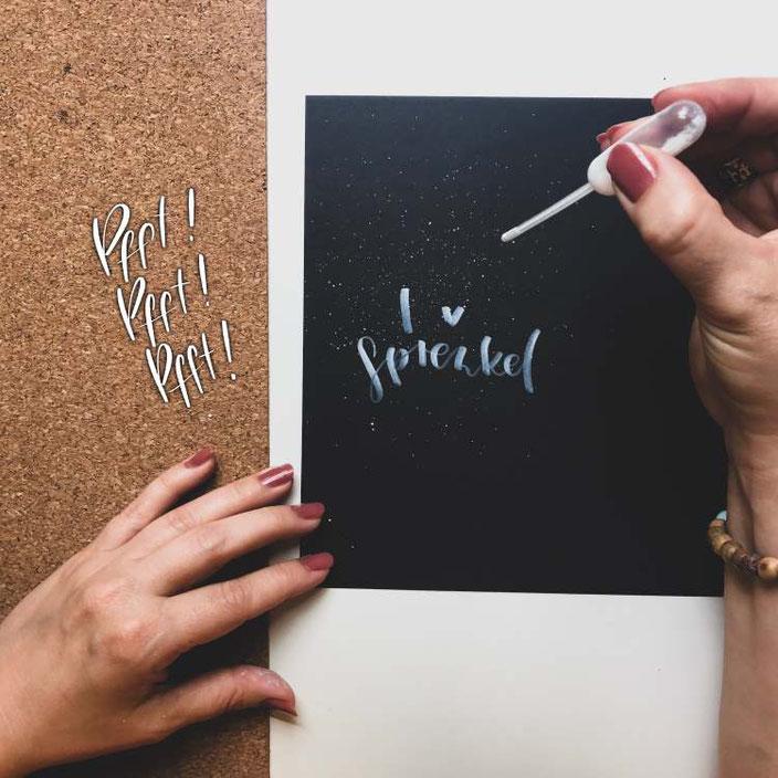 so einfach kannst du ultrafeine Sprenkel über dein Lettering spritzen - Anleitung für deinen WOW-Effekt