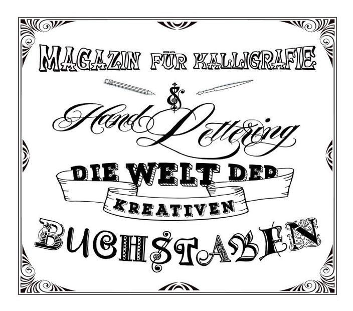 Handlettering: Magazin für Kalligrafie - Die Welt der kreativen Buchstaben. Lettering von wunschbriefe für die Letter Lovers