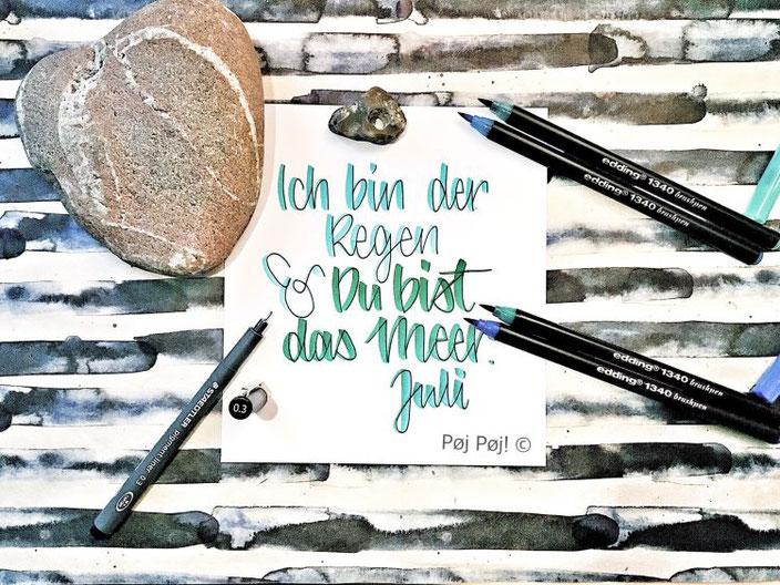 Handlettering: Ich bin der Regen & du bist das Meer. Juli - Lettering von Poejpoej für die Letter Lovers