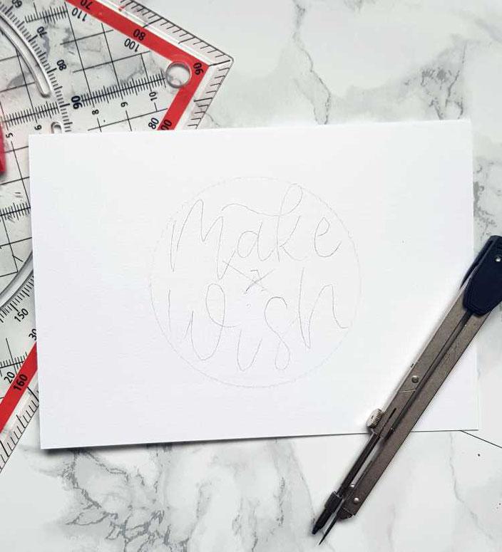 Make a wish: Gestalte so einfach deine eigene Geburtstagskarte mit Handlettering (Schritt 1: vorzeichnen)