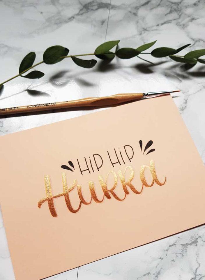Lettering Karte zum Geburtstag: Hip Hip Hurra