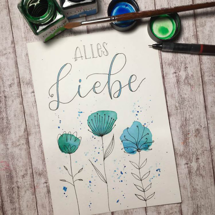 Handlettering mit Aquarell Blumen: Alles Liebe (madi_yellow_freak für die Letter Lovers)