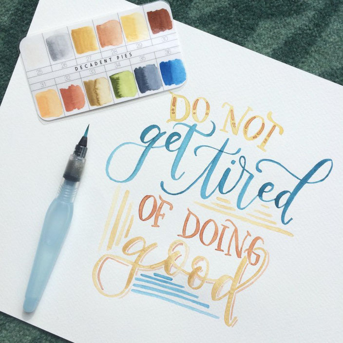 Handlettering: Do not get tired of doing good (Lettering von myfancyletters bei den Letter Lovers)