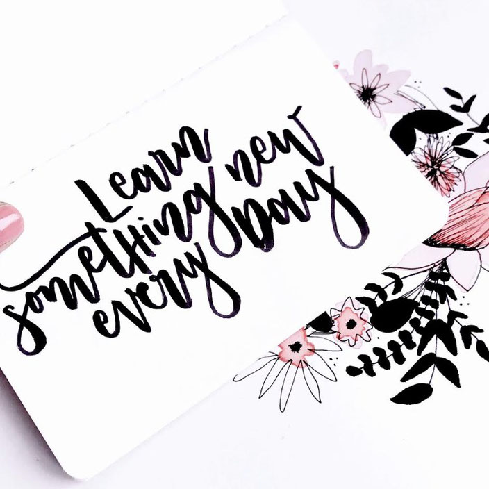 Handlettering: learn something new every day - Lettering von sketchedbytanja für die Letter Lovers