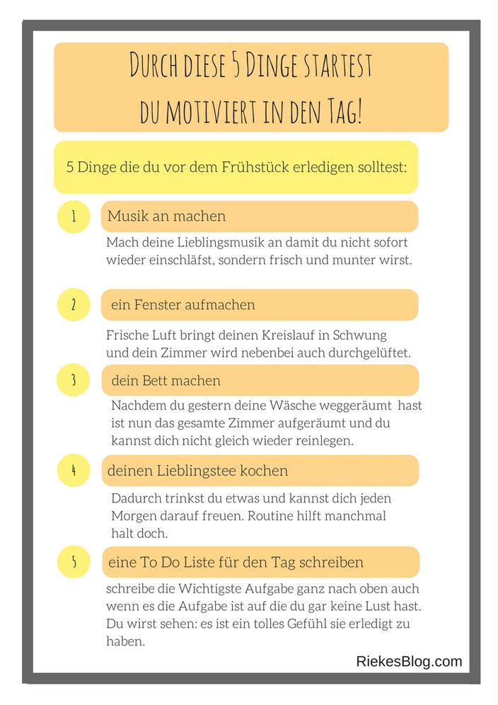 5 Dinge, die du tun solltest nachdem du aufstehst  um motiviert in den Tag zu starten.