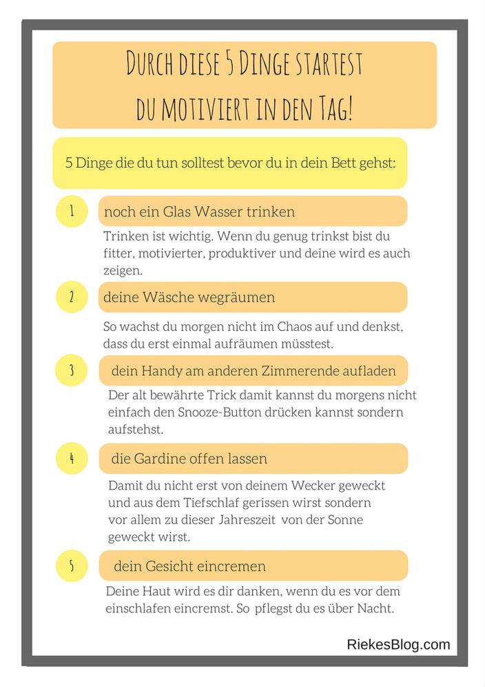 5 Dinge, die du tun solltest bevor du in dein Bett gehst, um motiviert in den Tag zu starten.