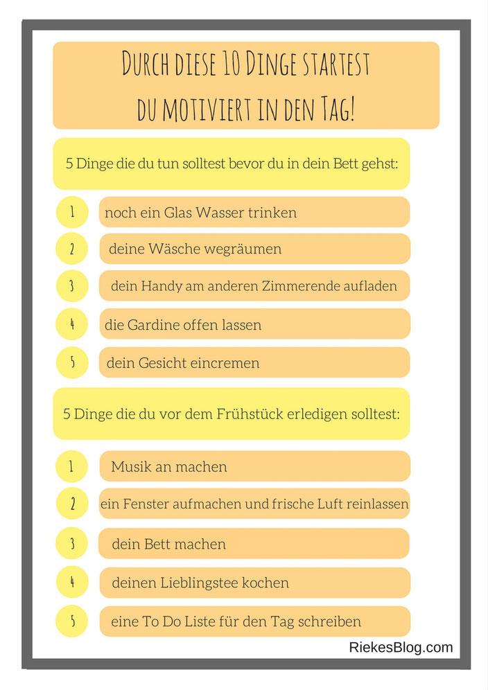 Übersicht: 10 Dinge, die du tun solltest um motiviert in den Tag zu starten.