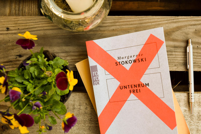 Buchtipp: Untenrum frei von Margarete Stokowski RiekesBlog