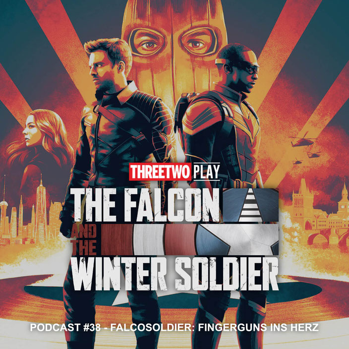 Podcast-Cover zu Folge 38 des ThreeTwoPlay Podcast - Thema: The Falcon and the Winter Soldier