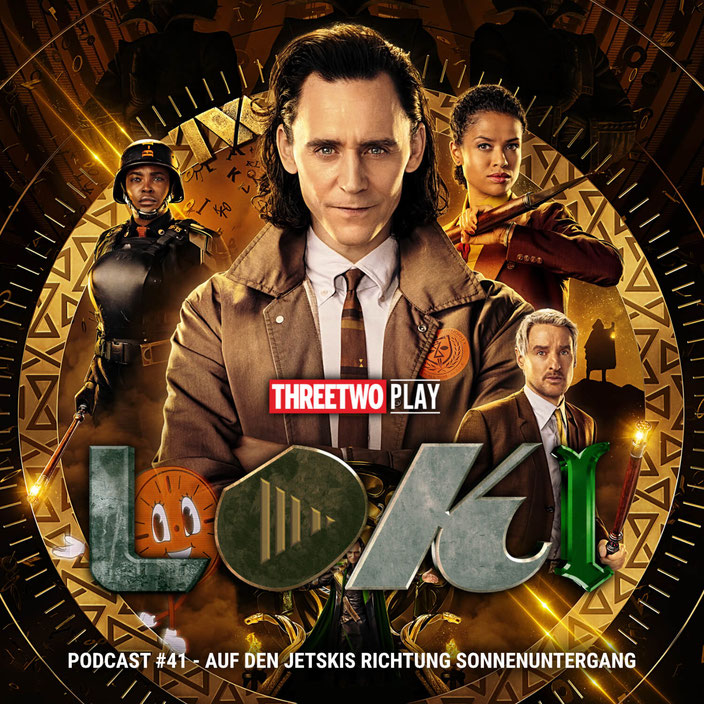 Cover zur 41. Folge des ThreeTwoPlay Podcast zur Disney+ Serie Loki
