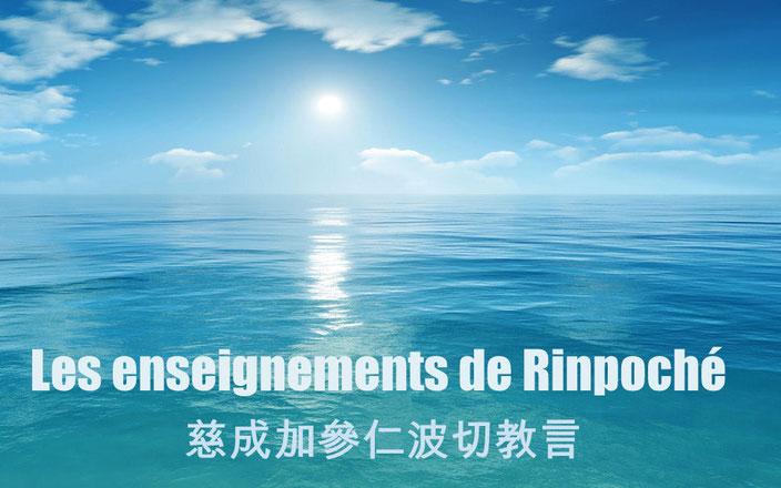 Les enseignements de Rinpoché