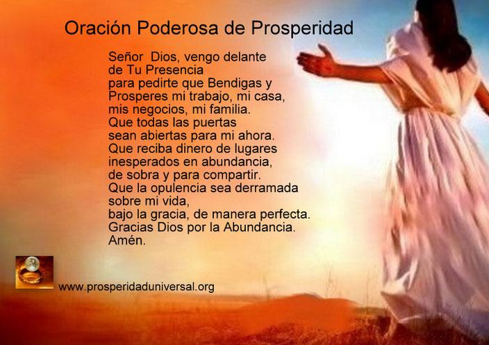 ORACIÓN PODEROSA DE PROSPERIDAD - PROSPERIDAD UNIVERSAL CADENA DE ORACIÓN DE 21 DÍAS www.prosperidaduniversal.org