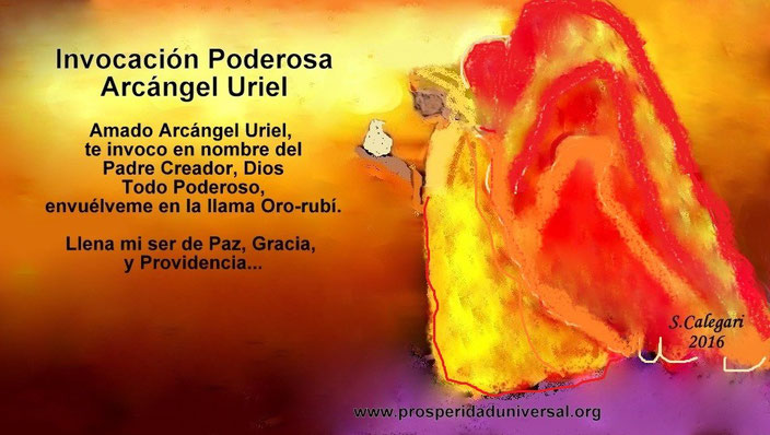 INVOCACIÓN ARCÁNGEL URIEL - PROSPERIDAD UNIVERSAL -WWW.PROSPERIADUNIVERSAL.ORG