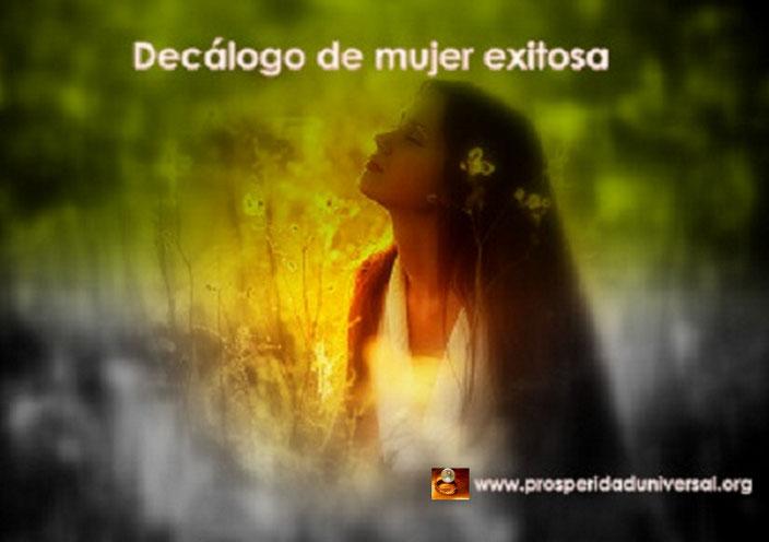 DECÁLOGO DE UNA MUJER EXITOSA - EL DOBLE PODER DE LA ATRACCIÓN - PROSPERIDAD UNIVERSAL