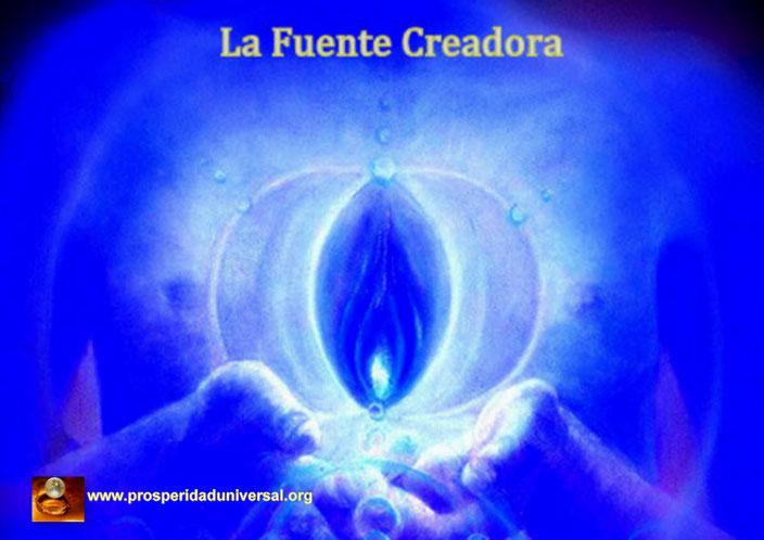 LA FUENTE CREADORA - PROSPERIDAD UNIVERSAL