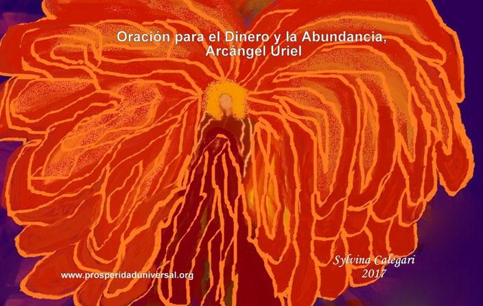ORACIÓN PRA EL DINERO Y ABUNDANCIA DEL ARCÁNGEL URIEL - PODEROSA - PROSPERIDAD UNIVERSAL - CADENA DE 21 DÍAS