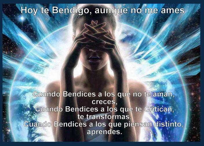 LA BENDICIÓN ES UN REGALO DE DIOS, TE BENDIGO, AUNQUE NO ME AMES- PROSPERIDAD UNIVERSAL