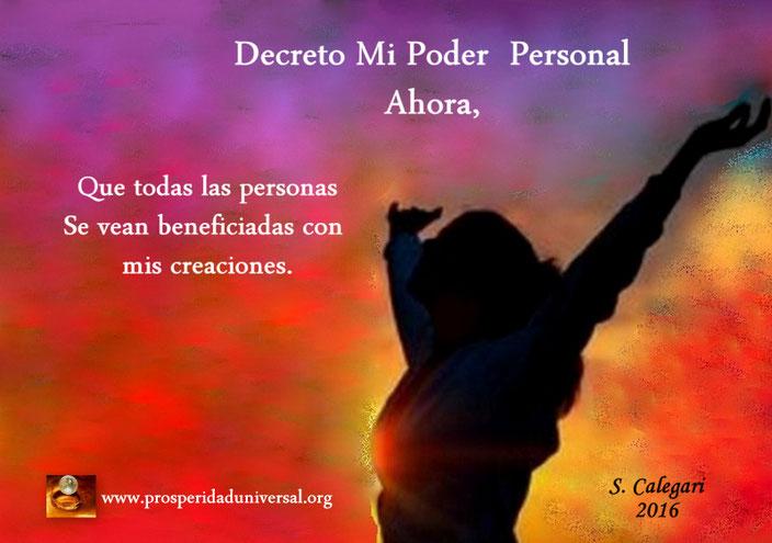 DECRETO MI PODER PERSONAL AHORA - DECRETOS PODEROSOS - YO SOY - ABUNDANCIA - PODER INTERIOR - SEGURIDAD- AUTOESTIM- MERECIMIENTO- www.prosperidaduniversal.org -PU