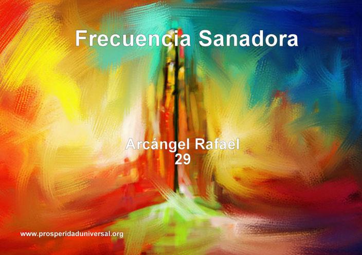 FRECUENCIA SANADORA, ARCÁNGEL RAFAEL- MEDITACIÓN SUBLIMINAL - CÓDIGO SAGRADO 29 - PROSPERIDAD UNIVERSAL