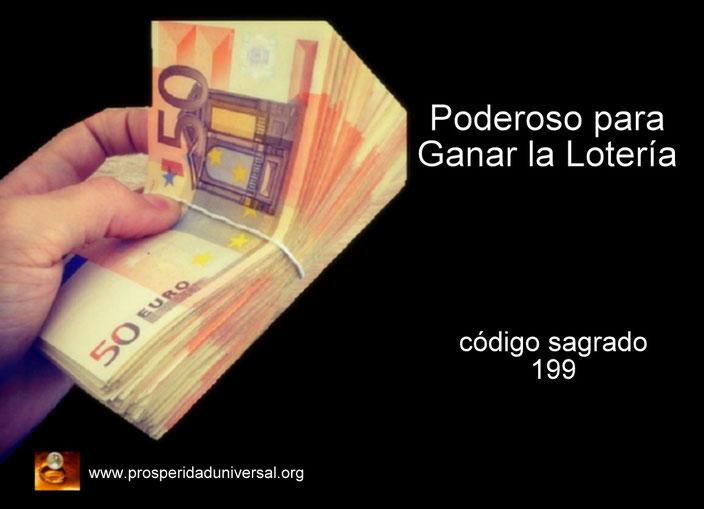 PODEROSO PARA GANAR LA LOTERÍA - CÓDIGO SAGRADO 199 - PROSPERIDAD UNIVERSAL