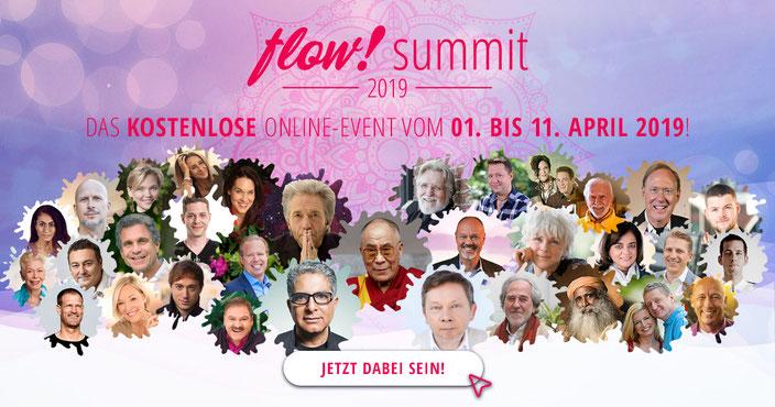 Der Flow! Summit 2019 startet am 1.April es sind wieder einmalige Speaker dabei, wie Eckhart Tolle, Byron Katie, Bahar Yilmaz ganzheitlich spirituell