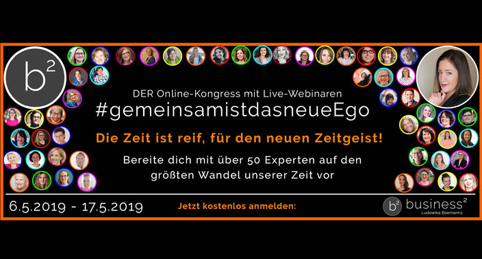 Aktueller Onlinekongress im Mai 2019: #gemeinsamistdasneueEgo