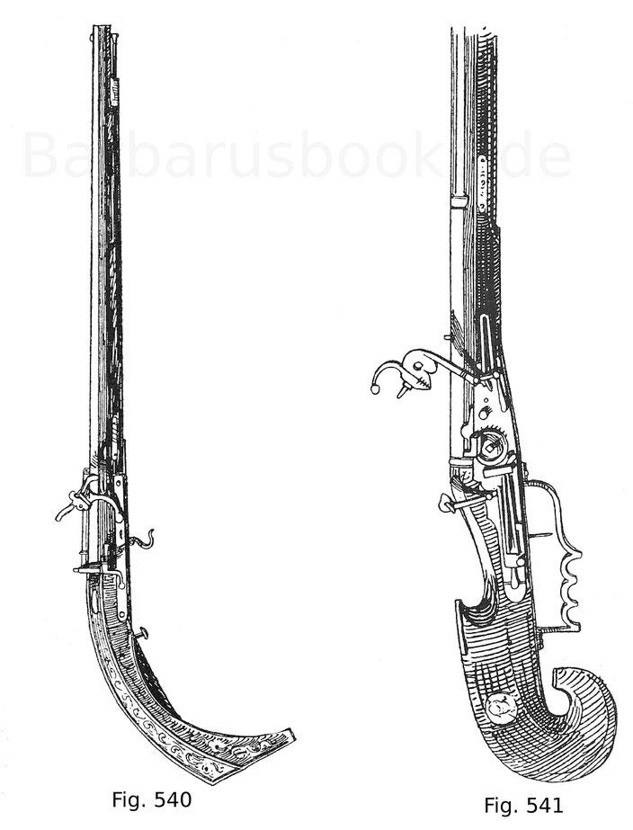 Fig. 540. Muskete mit Luntenschloss und altem spanischen Kolben (culatta castellana). Der Schaft ist mit Beineinlagen geziert. Der Lauf ist Nürnberger Arbeit. Um 1560. Fig. 541. Muskete mit verbeintem Schaft und italienischem Kolben. Radschloss in Verbind