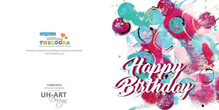 Geburtstagskarte für einen guten Zweck. Jede Glückwunschkarte spendet an die Stiftung Theodora