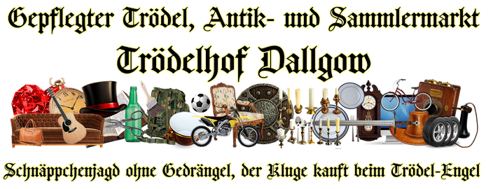 Trödel, Antik- und Sammlermarkt Dallgow