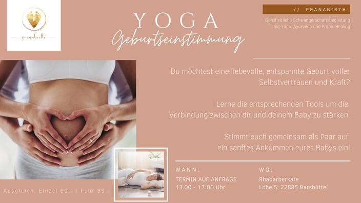 pranabirth, Geburt, Barsbüttel, Baby, Schwangerschaft, Yoga Geburtseinstimmung, Geburtsvorbereitung, Schleswig Holstein, Hebamme, schwanger, Paarzeit, Paar