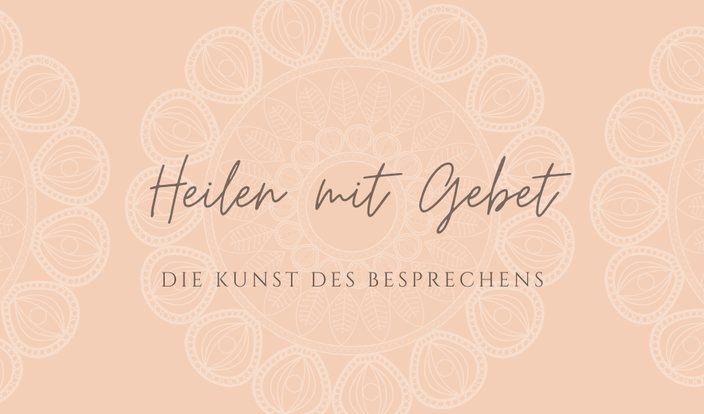 Heilen mit Gebet, Besprechen, Warzen Gürtelrose Barsbüttel, Glinde, Ahrensburg, Stormarn