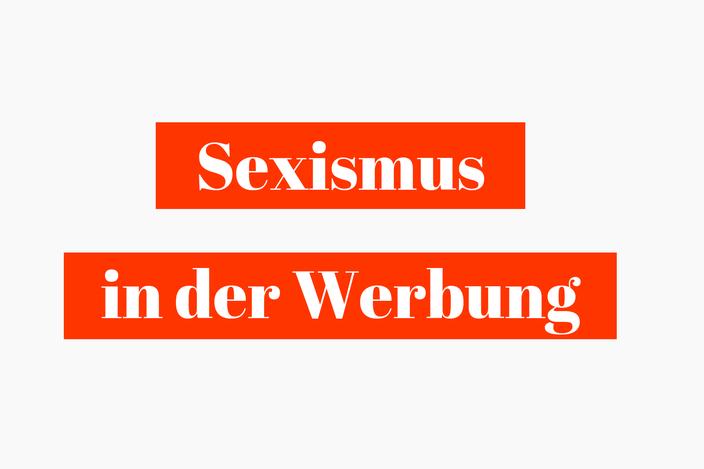 Titelbild: Sexismus in der Werbung RiekesBlog
