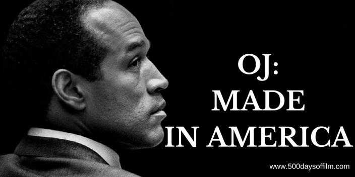 OJ: Made In America - 500 Days Of Film