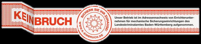 Kein Einbruch Prüfsiegel - Eingetragener Betrieb fuer Sicherungseinrichtungen Baden Württembergrrichternachweis