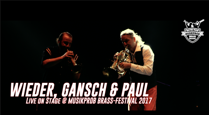 Wieder, Gansch & Paul auf dem MUSIKPROB Brassfestival 2017