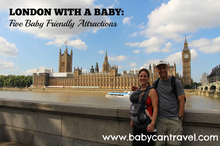 London with a baby - Five Baby Friendly Attractions