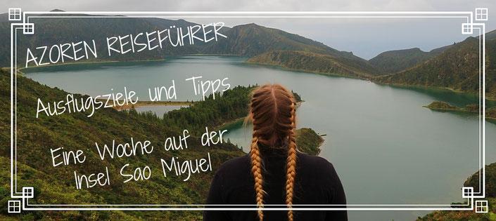 Lagoa do Fogo auf der Insel Sao Miguel, Azoren. Reisetipps und Ideen für eine Woche auf den Azoren