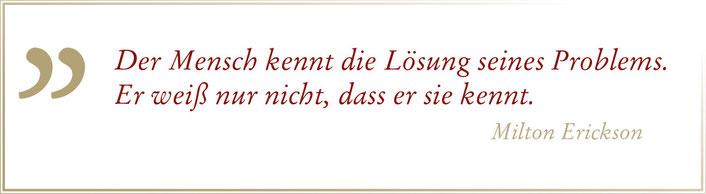 Claudia König, Güntersleben, Heilpraktikerin für Psychotherapie in eigener Praxis – Zitat Milton Ericsson (Hypnotherapeutische Interventionen)