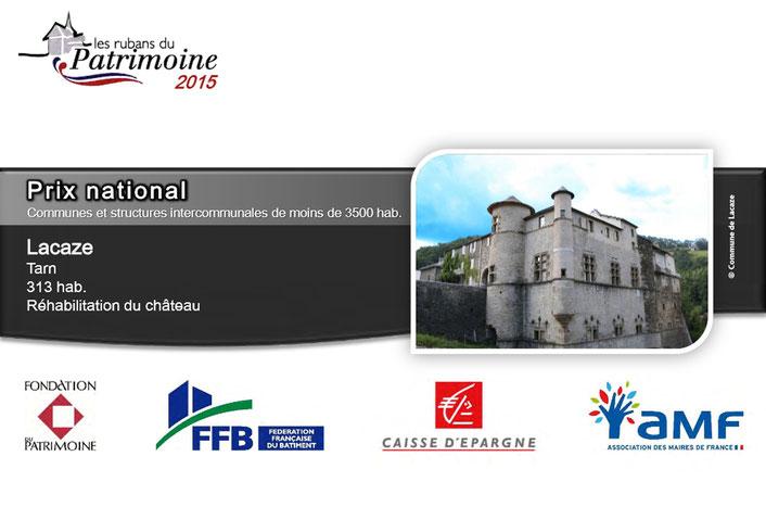 Le Château de LACAZE, lauréat National 2015 des Rubans du Patrimoine. (Cliquer sur l'image pour découvrir la vidéo)