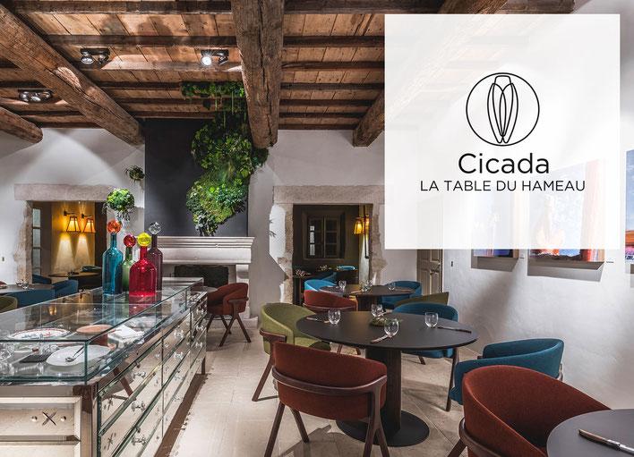 Cicada, la nouvelle Table du Hameau