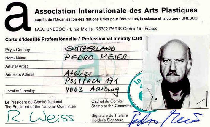 Pedro Meier – 1999 UNESCO International Identity Card for Professional Artists– AIAPI | UNESCO. Archiv Pedro Meier – Multimedia Artist/ProLitteris Zürich Visarte Schweiz – Basel Art Berlin – Bangkok Art Group – Gerhard Meier-Weg Niederbipp Bern Oberaargau