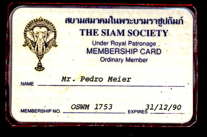 2 -Pedro Meier – Siam Society Under Royal Patronage Bangkok – ID card 1990 – Archiv © Pedro Meier – Multimedia Artist / ProLitteris Zürich – Swiss Society Bangkok Embassy – Visarte Schweiz – Bangkok Art Group – Gerhard Meier-Weg Niederbipp Bern Oberaargau