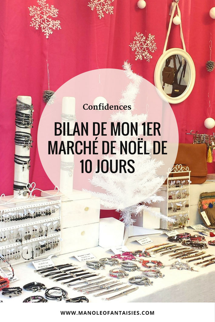 Bilan de mon 1er marche de noel de 10 jours blog manoleo fantaisies