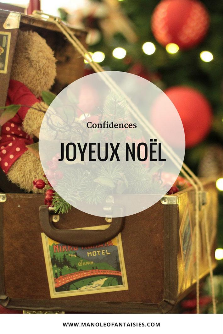 Joyeux Noel blog Manoleo Fantaisies Confidences